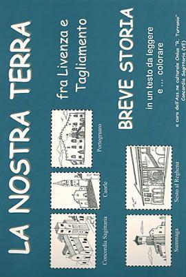 Materiale didattico - LA NOSTRA TERRA Fra Livenza e Tagliamento - 74 pagine